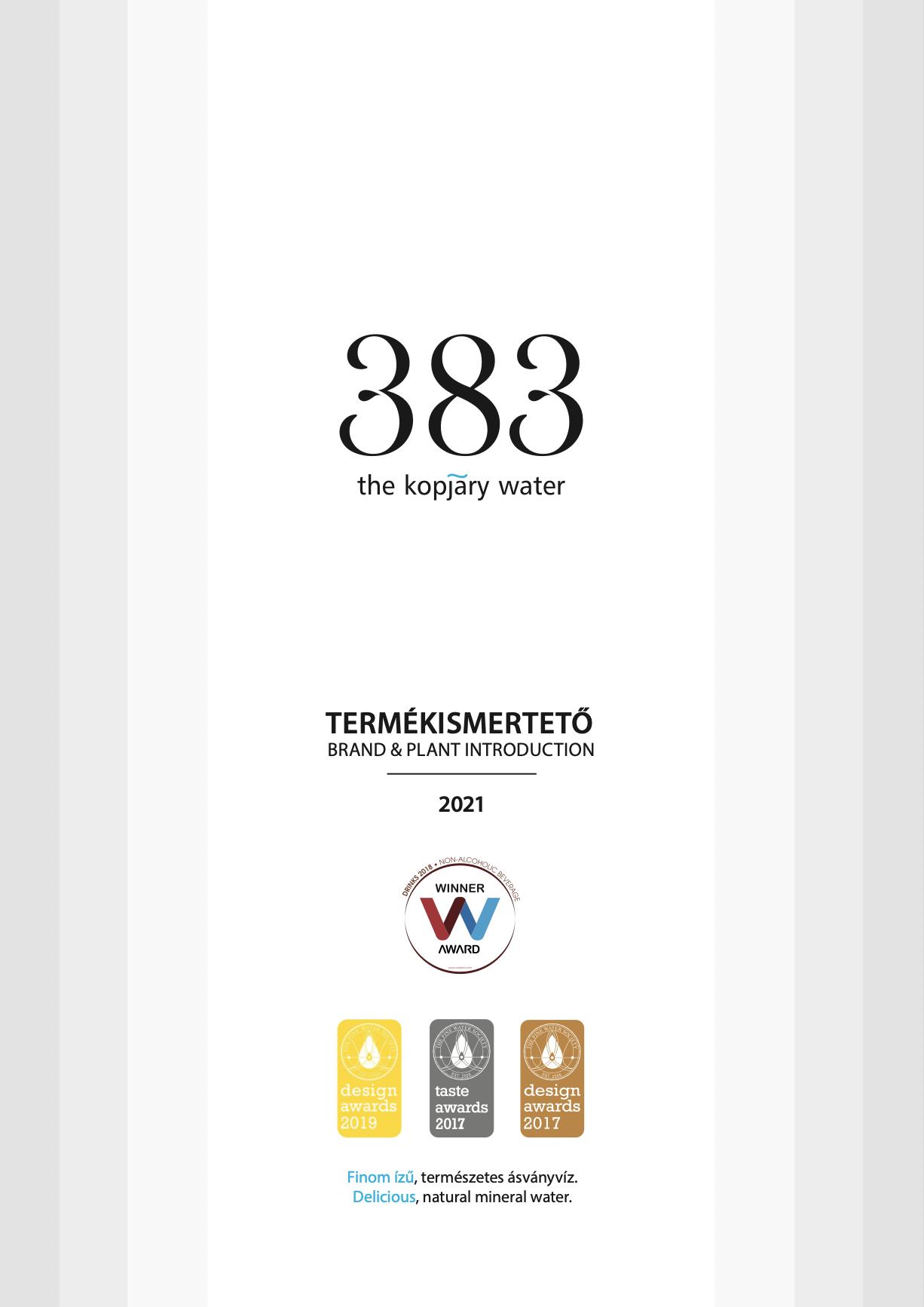 referencia – katalógus korrektúrázása (Cseh Vanda), új termékleírások megfogalmazása (Kótis Nikoletta): 383 The Kopjary Water