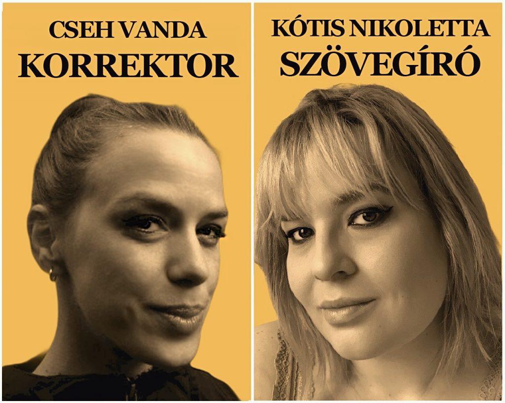 Cseh Vanda korrektor és Kótis Nikoletta szövegíró, a szovegirotkeresek.hu mögött álló, giallo- és betűfaló emberek